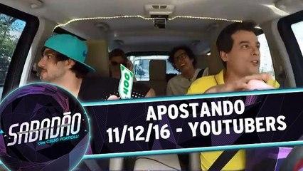 Apostando - 11.12.16 - Youtubers