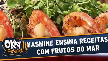 Yasmine ensina receitas com frutos do mar