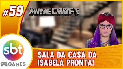 SBT no Minecraft - Cumplice de uma SALA NOVINHA e PIADA!