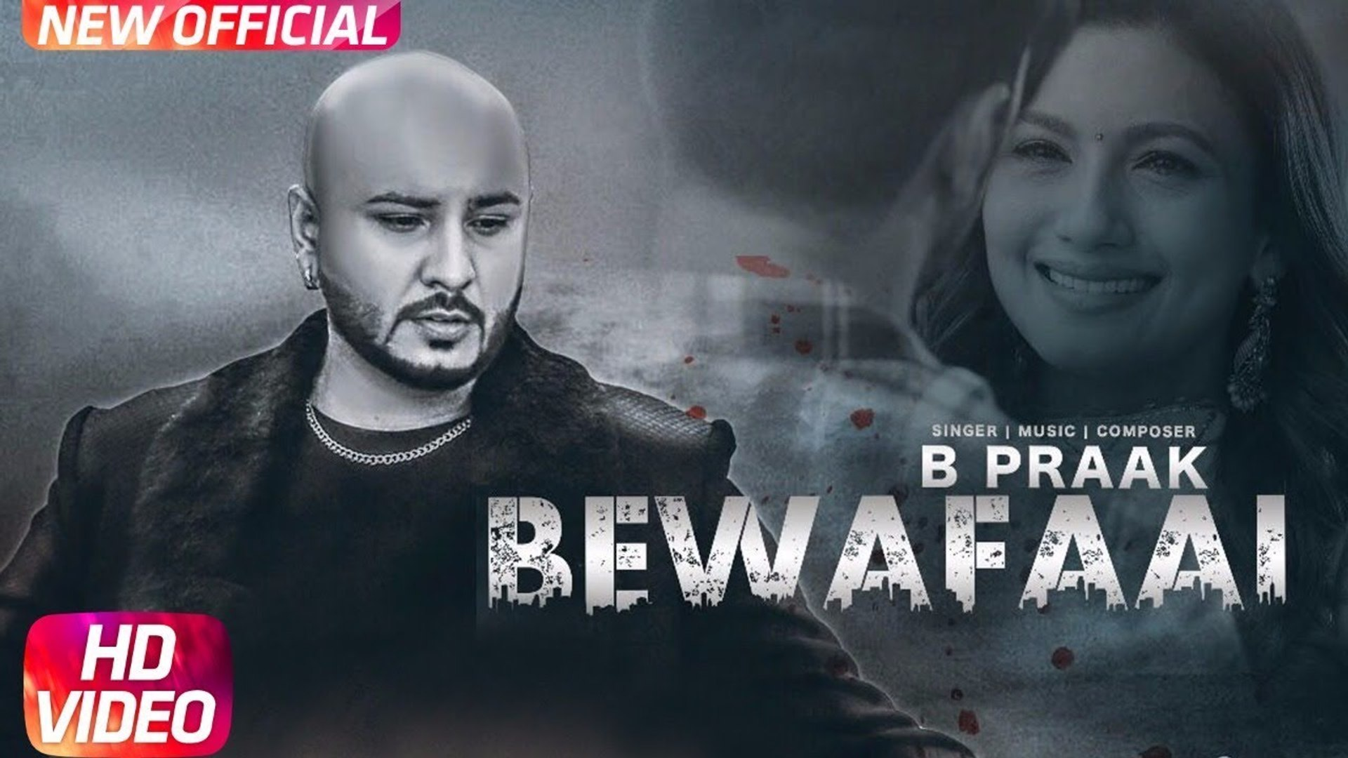 Bewafaai Full HD Video Song B-Praak - Gauhar Khan - Jaani - Arvindr Khaira - Latest Punjabi Song 201