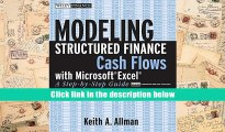 PDF [DOWNLOAD] Modeling Structured Finance Cash Flows with MicrosoftExcel: A Step-by-Step Guide
