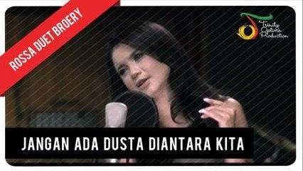 Rossa duet Broery Marantika - Jangan Ada Dusta Diantara Kita | Official Video Clip