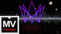 F.N.R【Rock and Roll】官方完整版 MV