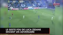 Zinedine Zidane : Le geste fou de Luca Zidane devant un adversaire (Vidéo)