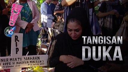 Tangis Natalie Sarah Iringi Pemakaman Ibunda - Cumicam 19 September 2017