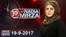 10pm with Nadia Mirza  19 September-2017