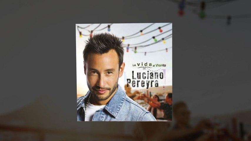 Luciano Pereyra - Llegaste