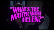 What's The Matter With Helen - Official Trailer (HD)