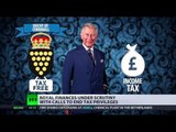 Taxing Royals: Prince Charles' finances under scrutiny with calls to end privileges