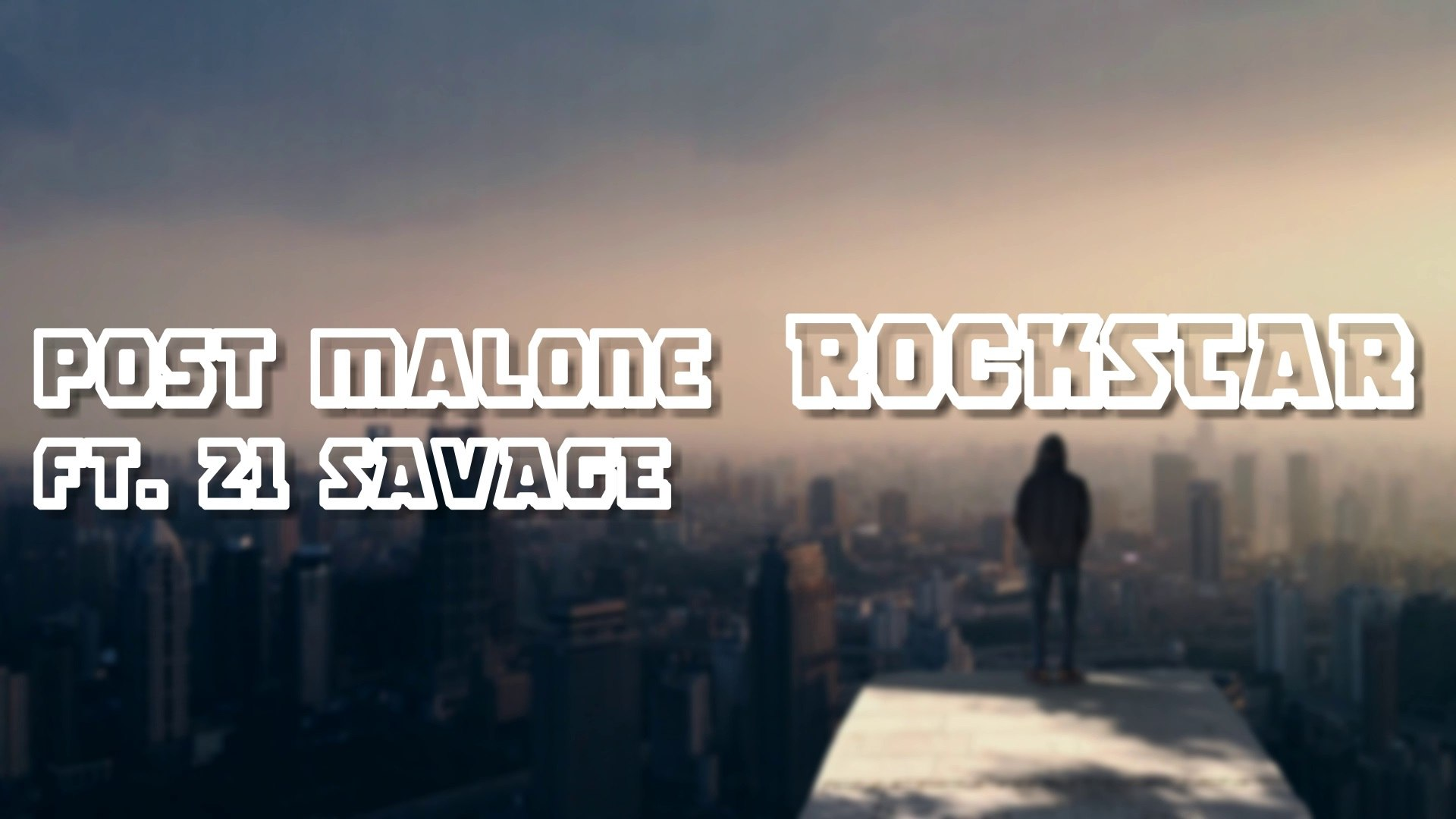Post Malone - Rockstar ft  21 Savage (Lyrics)