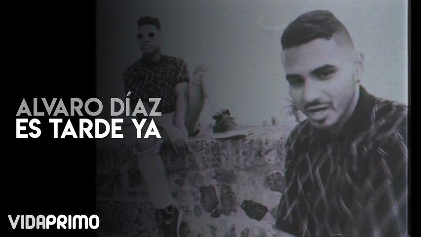 Alvaro Díaz - Es Tarde Ya