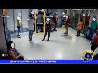Taranto | Aggredisce anzia in ospedale