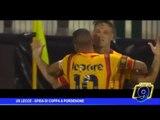 US Lecce  | Sfida di Coppa a Pordenone