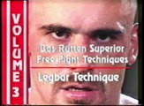 Bas Rutten - Superior Free Fight Techniques - Vol. 3 (Leglocks, Legbars, Ankle & Toe Holds)