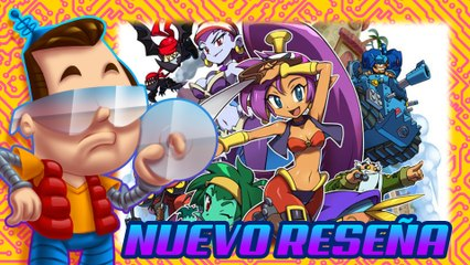 Shantae and the Pirate's Curse - Nuevo Reseña