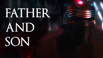 Star Wars: Father And Son Tribute (Kylo Ren And Han Solo) - Teaser Trailer