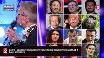 ONPC : Paul Wermus décédé, Laurent Ruquier et Yann Moix lui rendent hommage (Vidéo)