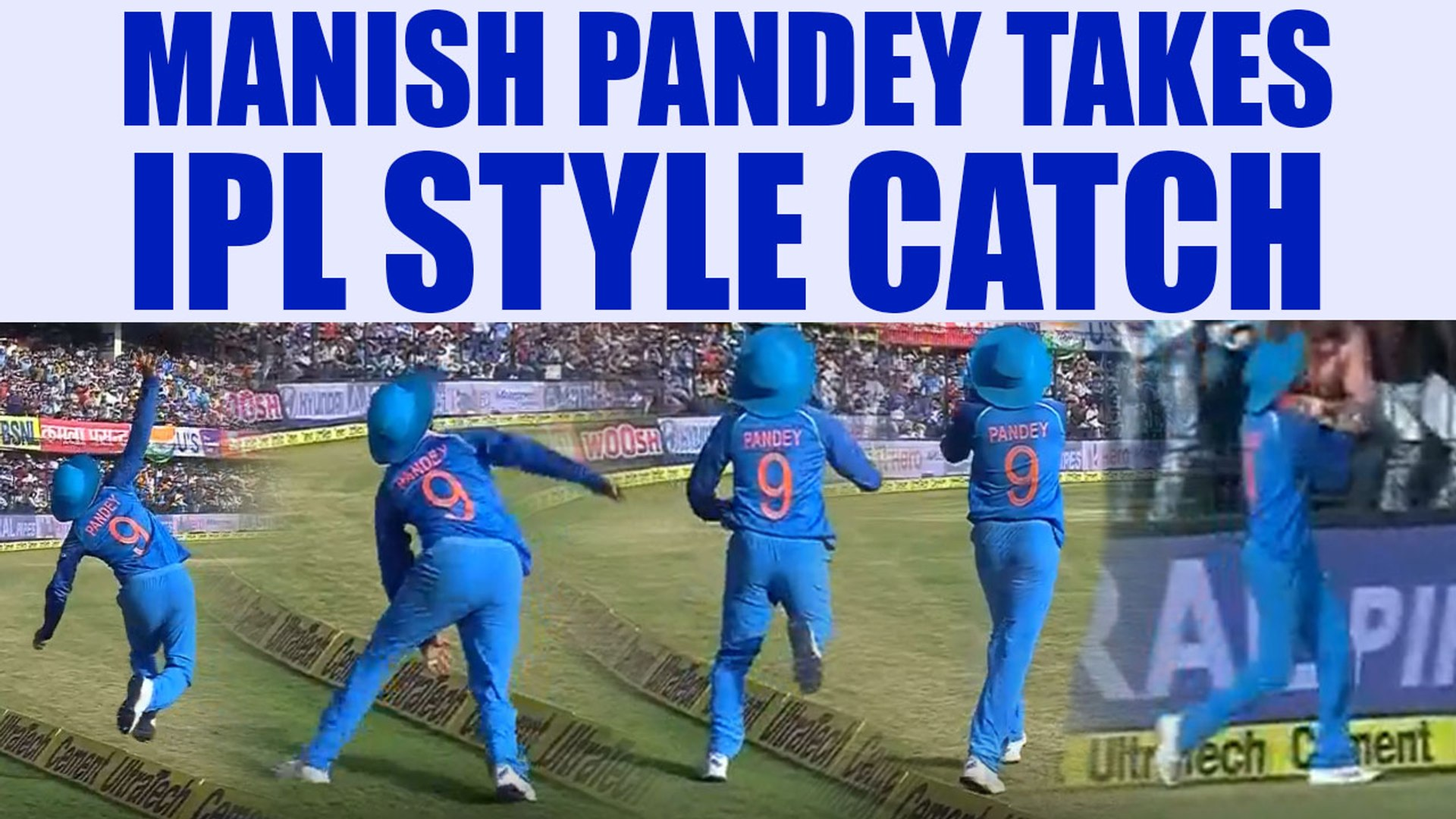 India vs Australia 3rd ODI: Maish Pandey takes 'IPL style' catch to dismiss Handscomb |One