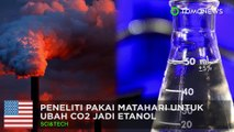 Peneliti ubah CO2 jadi ethanol dengan cahaya matahari - TomoNews