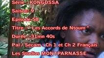 KONGOSSA - S2EP58 - LES ACCORDS DE NTOUM 1 SUR 2- GABON