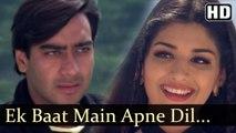 Ek Baat Main Apne (Full HD Song) Diljale (1996) | Ajay Devgan | Sonali Bendre | Kumar Sanu | Romantic | Kumar Sanu, Alka Yagnik