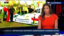 PERSPECTIVES | Netanyahu supports independent Kurdish state | Monday, September 25th 2017