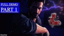 The Evil Within 2 Early Gameplay Part 1 - Chapter 5 Lying In Wait FULL DEMO (PC)