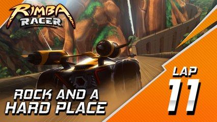 RIMBA Racer | Lap 11 | Rock & A Hard Place