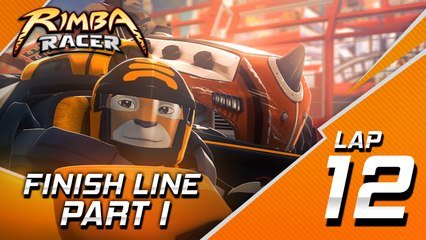 RIMBA Racer | Lap 12 | Finish Line (Part 1)