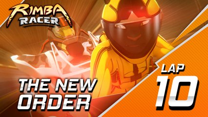 RIMBA Racer | Lap 10 | The New Order