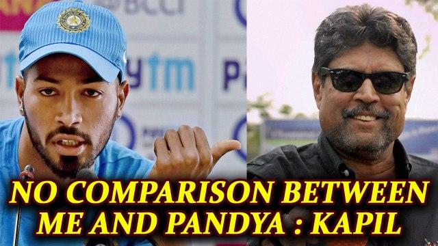 Hardik Pandya better than me says Kapil Dev | Oneindia News