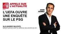 L'UEFA ouvre une enquête sur le PSG