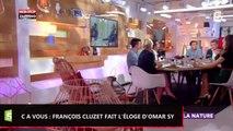 C à vous : François Cluzet fait l'éloge d'Omar Sy sur Intouchables (vidéo)