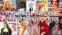 11 Hollywood Stars Who Stripped down for Playboy