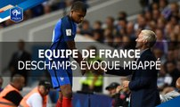 Equipe de France : Didier Deschamps évoque Kylian Mbappé
