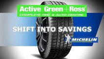 Get Your Michelin Tires at Active Green + Ross Complete Tire & Auto Centre