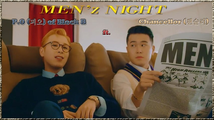P.O of Block B ft. Chancellor – Men'z Night MV HD k-pop [german Sub]