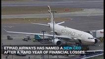 Etihad Airways names new CEO