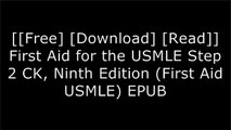 [VVzdG.[Free] [Download]] First Aid for the USMLE Step 2 CK, Ninth Edition (First Aid USMLE) by Tao Le MD  MHS, Vikas Bhushan Diagnostic Radiologist MDDr. Carlos PestanaMarc S SabatineSteven S. Agabegi KINDLE