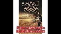AMANI - Rebellin des Sandes (Die AMANI-Reihe, Band 1)