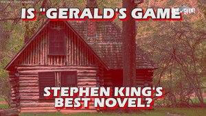 Unpopular Opinion - Is Gerald's Game Stephen King's Best Novel?
