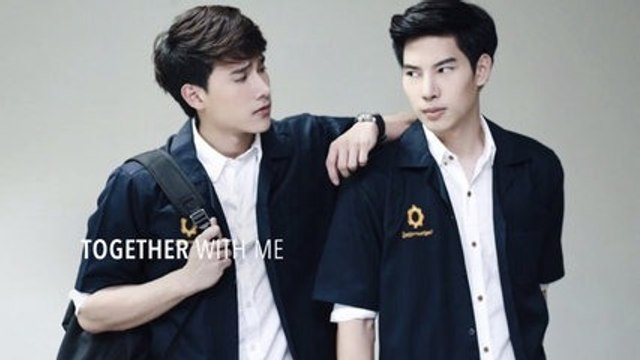 (Eng Sub) Together With Me The Series - Season 1 Ep 11