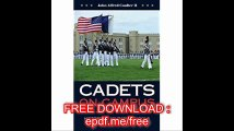 Cadets on Campus History of Military Schools of the United States (Williams-Ford Texas A&M University Military History S