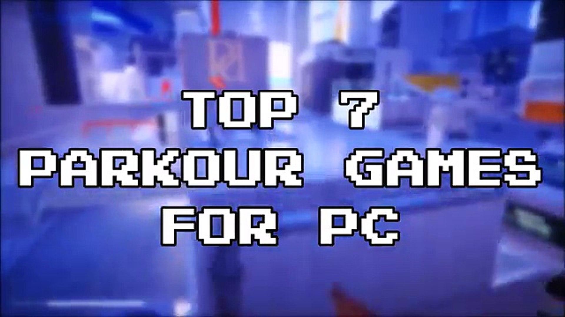 Top 7 Parkour Games For PC