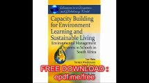 Capacity Building for Environment Learning and Sustainable Living Environmental Management Systems in Schools in South A