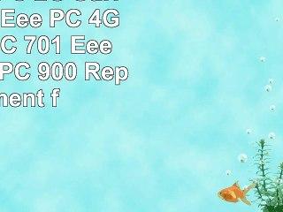 asus eee pc 2g surf eee pc 4g eee pc 4g surf eee pc 701 eee pc 8g eee pc 900 replacement