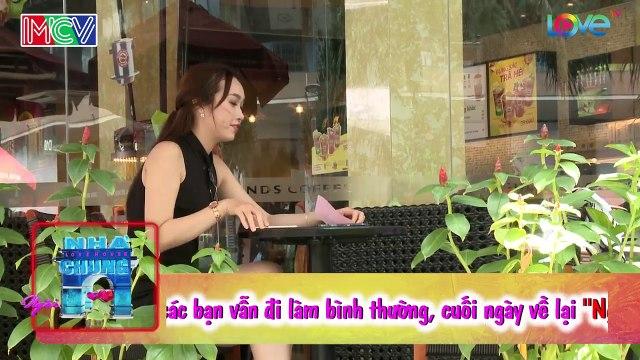 NGÔI NHÀ CHUNG – LOVE HOUSE   Series 3 – Tập 3   Sao bỏ em một mình?   290817