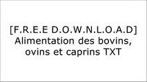 [Oejr3.F.r.e.e D.o.w.n.l.o.a.d R.e.a.d] Alimentation des bovins, ovins et caprins by Editions Quae R.A.R
