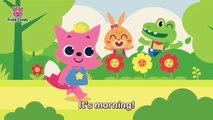 Morning song - morning , morning shiny morning - healthy habits - Pinkfong song for children