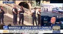 """Attentat à la gare de Marseille: """" Il aurait crié Allah Akbar avant de passer à l'acte"""""""